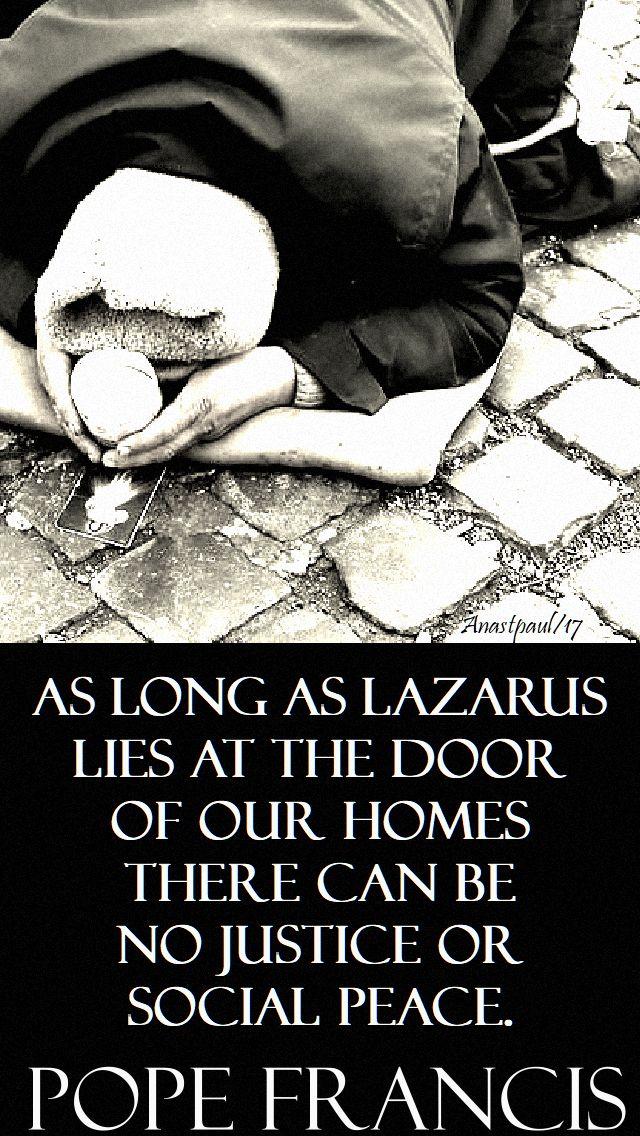 as long as lazarus - pope francis - 19 nov 2017