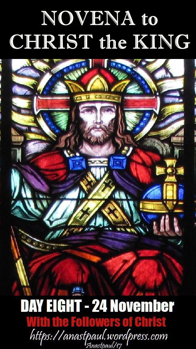 DAY EIGHT - NOVENA CHRIST THE KING - 24 NOV