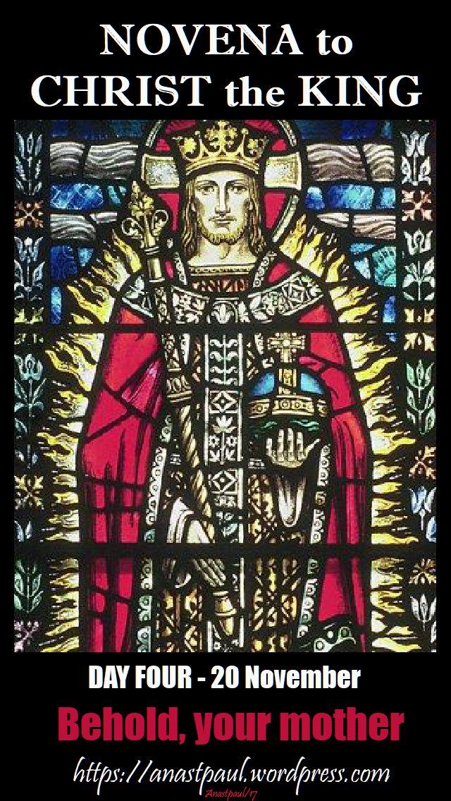 DAY FOUR NOVENA christ the king - 20 Nov 2017