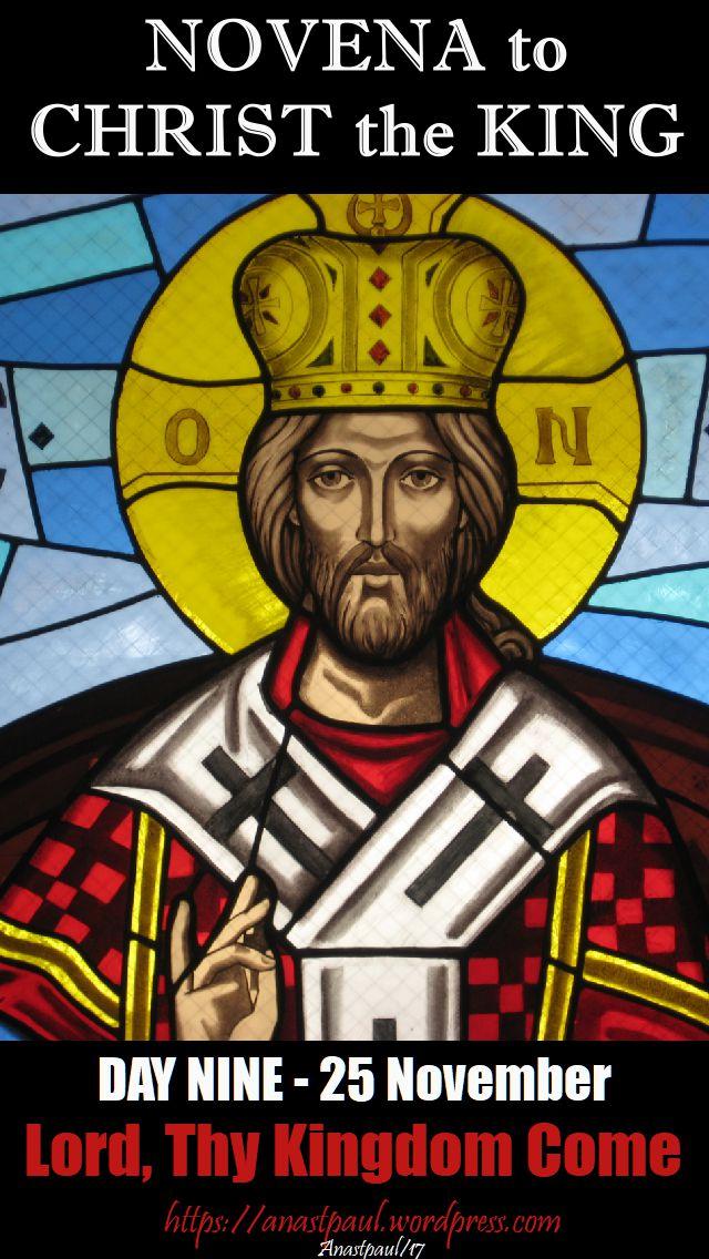 DAY NINE - NOVENA CHRIST THE KING - 25 NOV