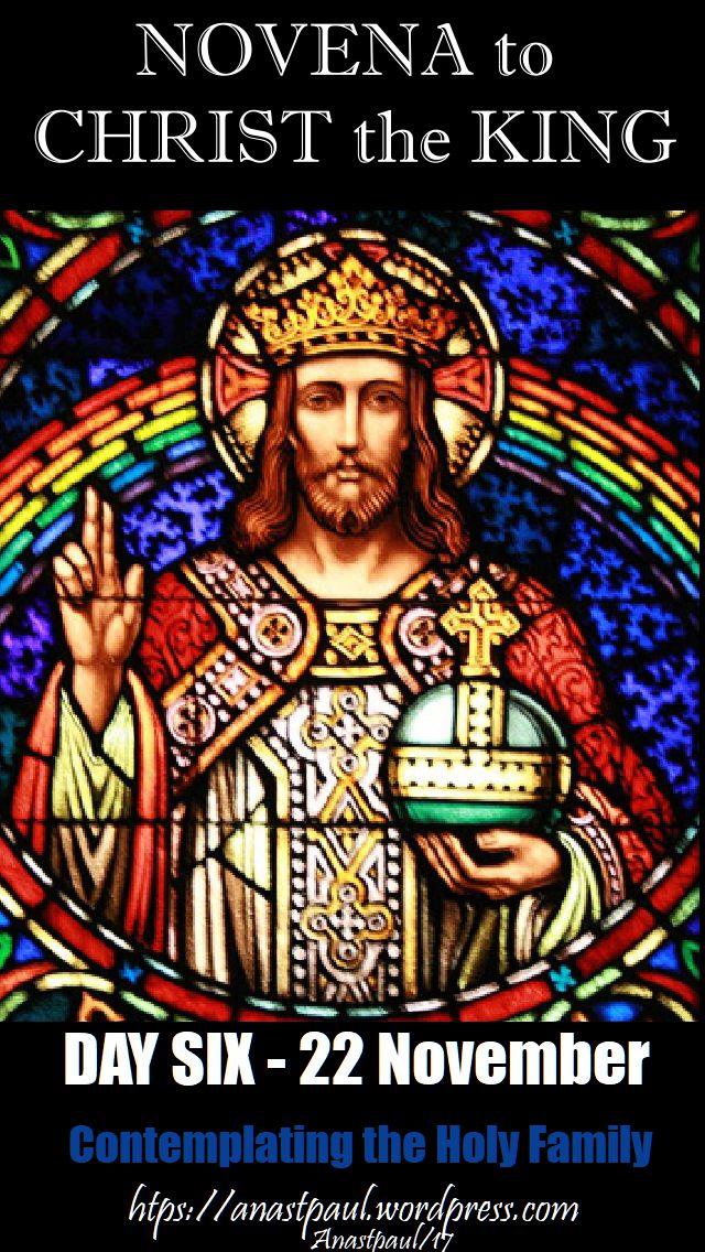 day six - novena christ the king - 22 nov 2017