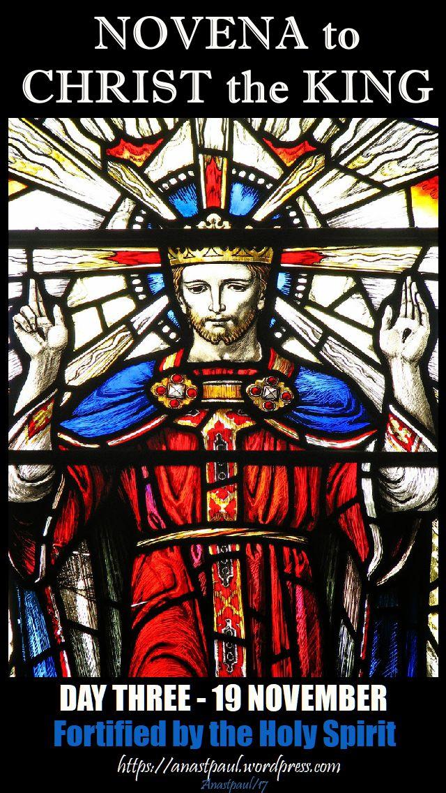 DAY THREE - NOVENA TO CHRIST THE KING - 19 NOV 2017
