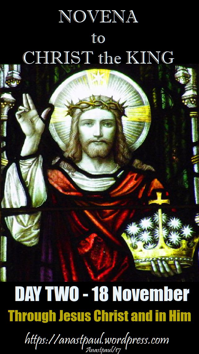 DAY TWO - novena to christ the king - 18 november 2017