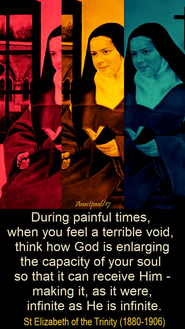 during painful times - st elizabeth of the trinity - 8 nov 2017