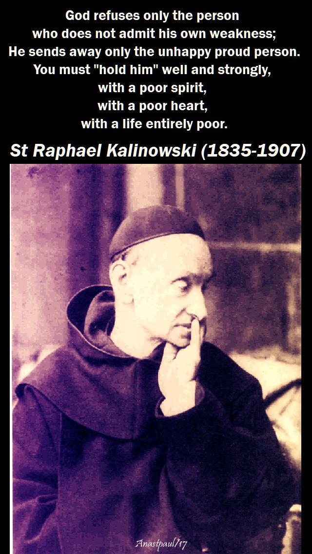 god refuses - st raphael kalinowski - 15 nov 2017