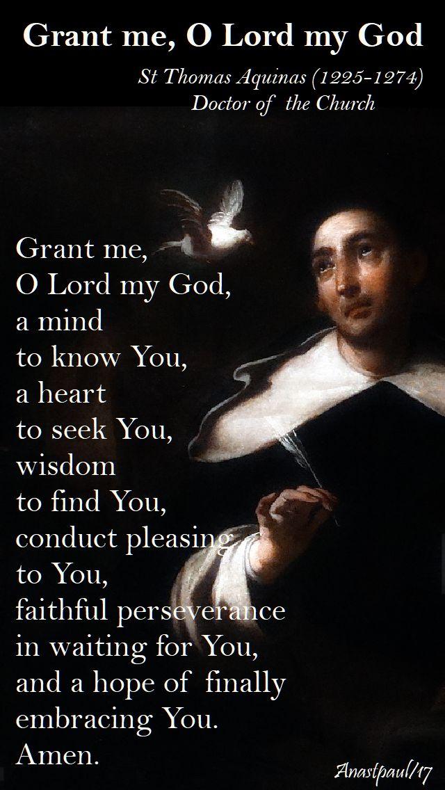 grant me o lord my god - st thomas aquinas - 14 nov 2017