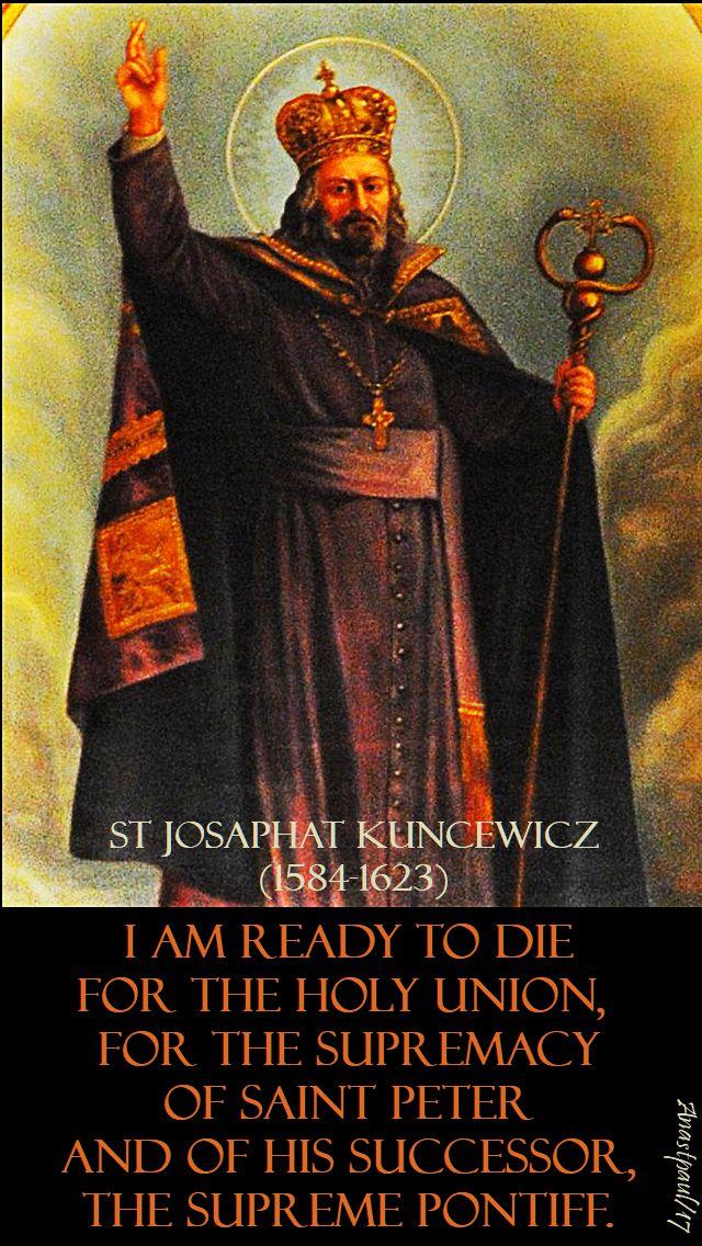 i am ready to die - st josaphat - 12 nov 2017