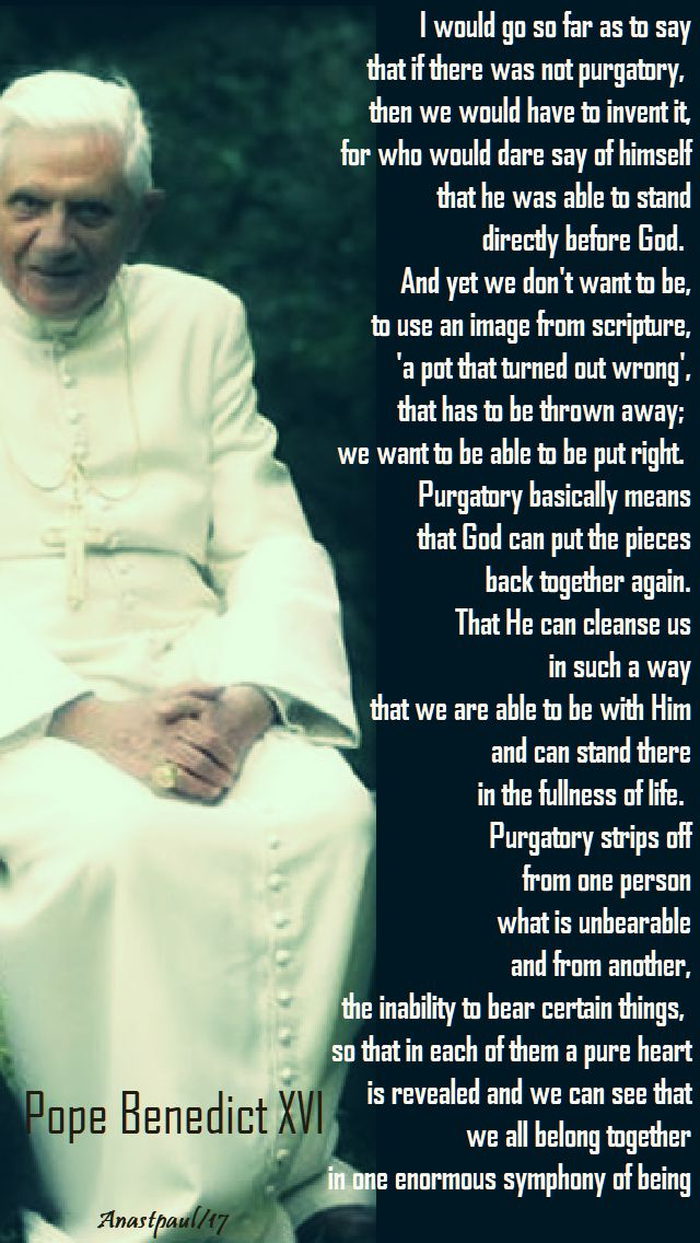 i would go so far as to say - pope benedict XVI - 2 nov 2017