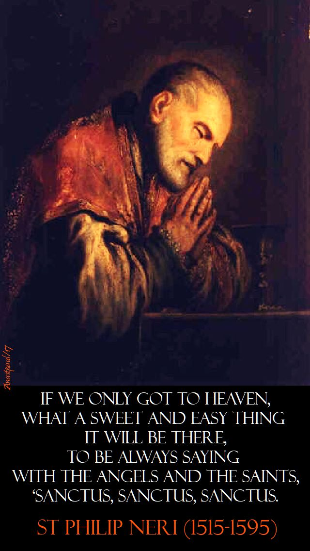 if we only got top heaven - st philip neri - all saints day 2017