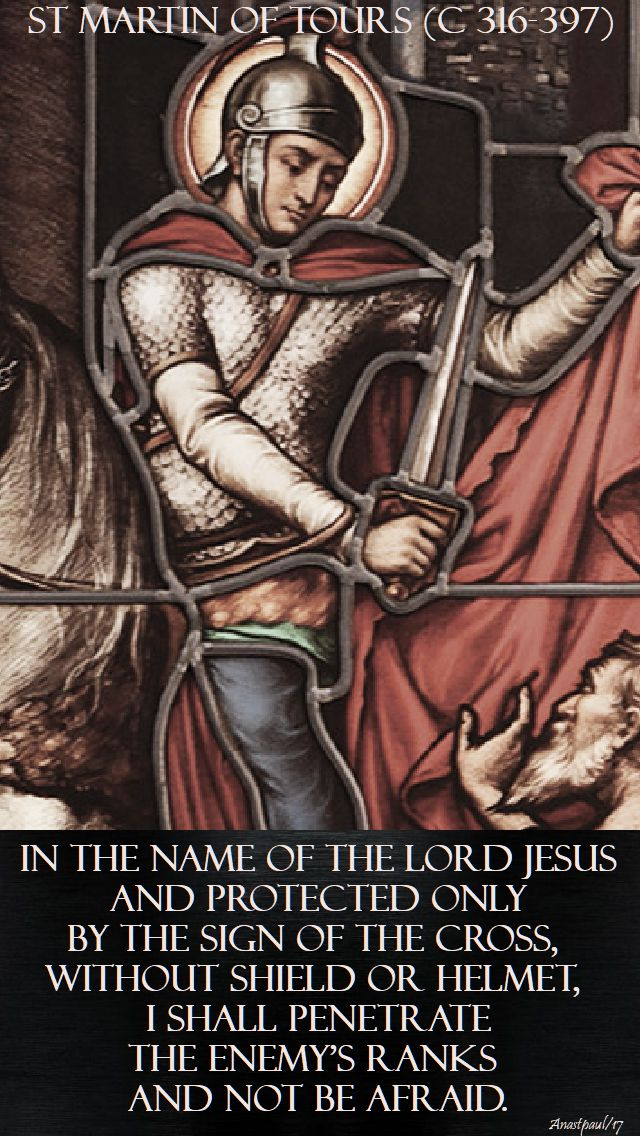in the name of the lord jesus - st martin of tours - 11 nov 2017