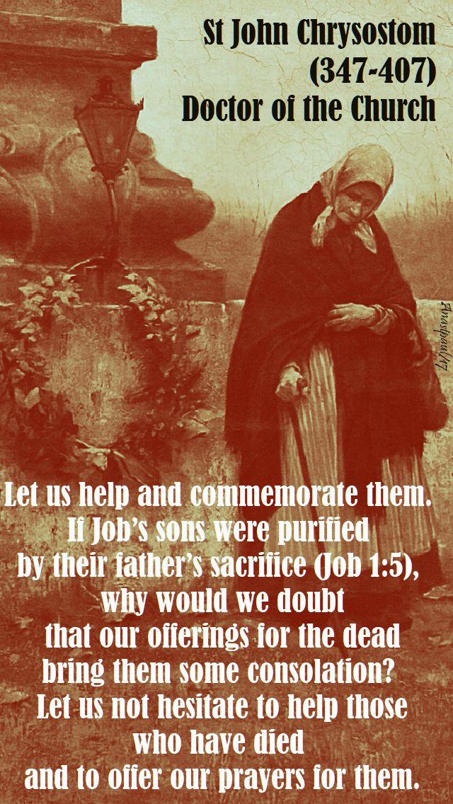 let us help and commemorate them - st john chrysostum - 2 nov 2017