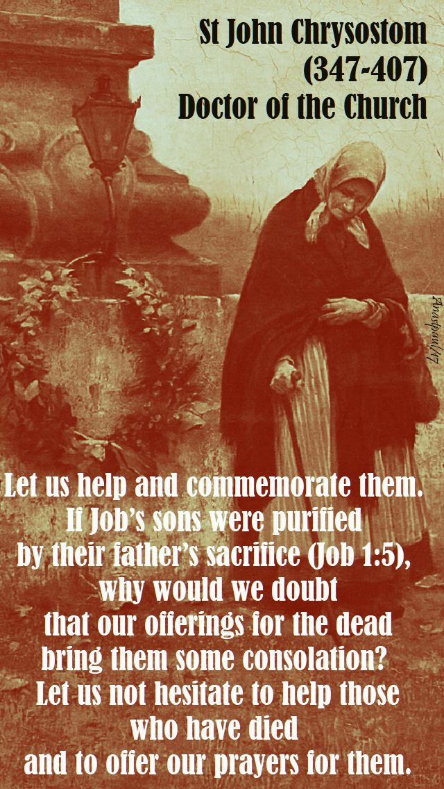 let us help and commemorate them - st john chrysostum - 2 nov 2017