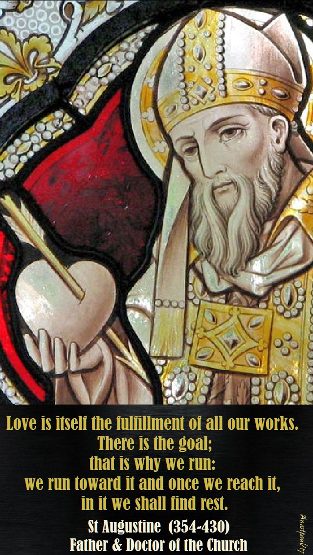love is itself - st augustine - 17 nov 2017