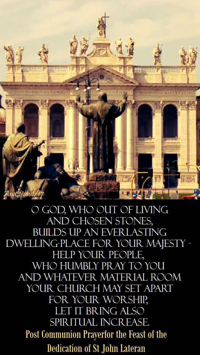 o god, who out of living - feast of st john lateran - 9 nov 2017