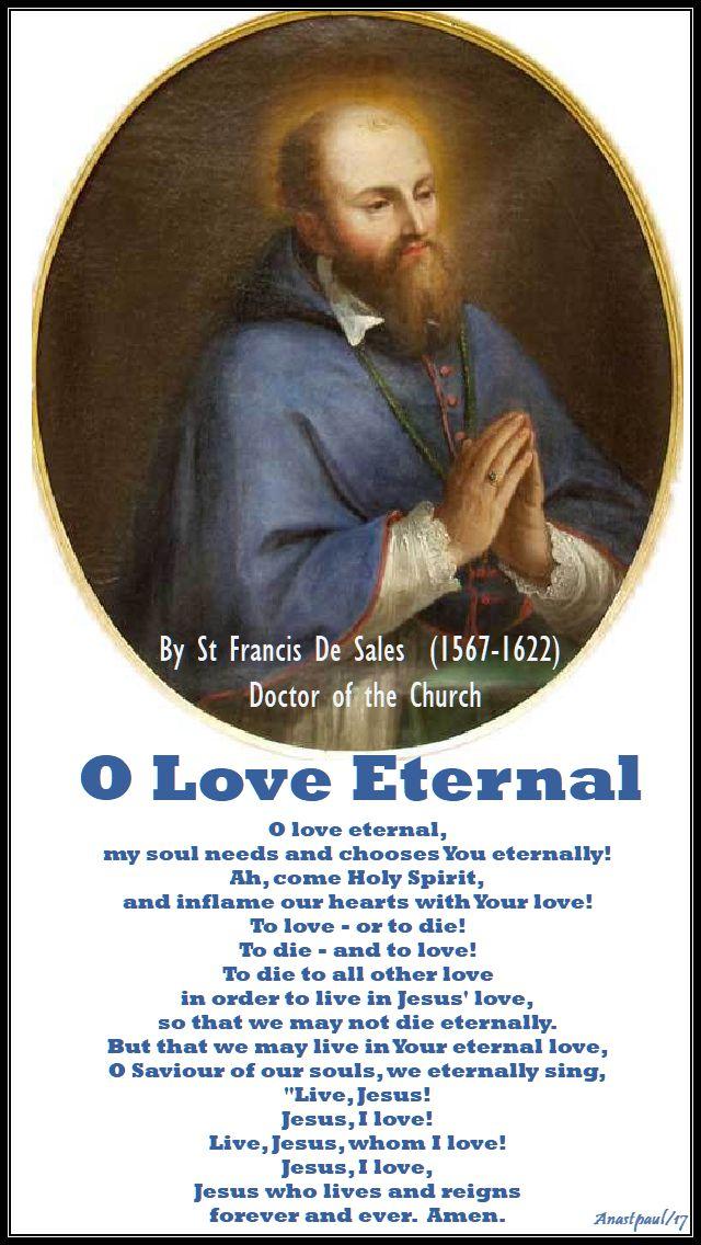 o love eternal - st francis de sales - 7 nov 2017