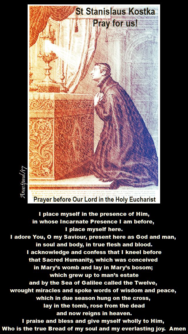 PRAYER BEFORE OUR LORD IN THE HOLY EUCHARIST - ST STANISLAUS MEMORIAL - 13 NOV 2017