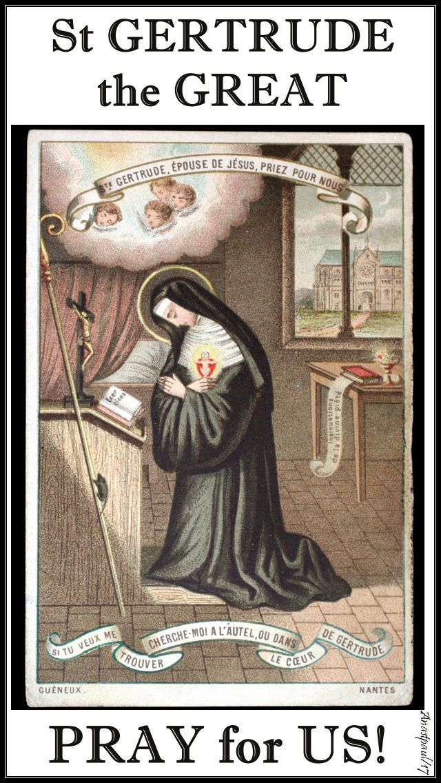 st gertrude the great - pray for us - 16 nov 2017