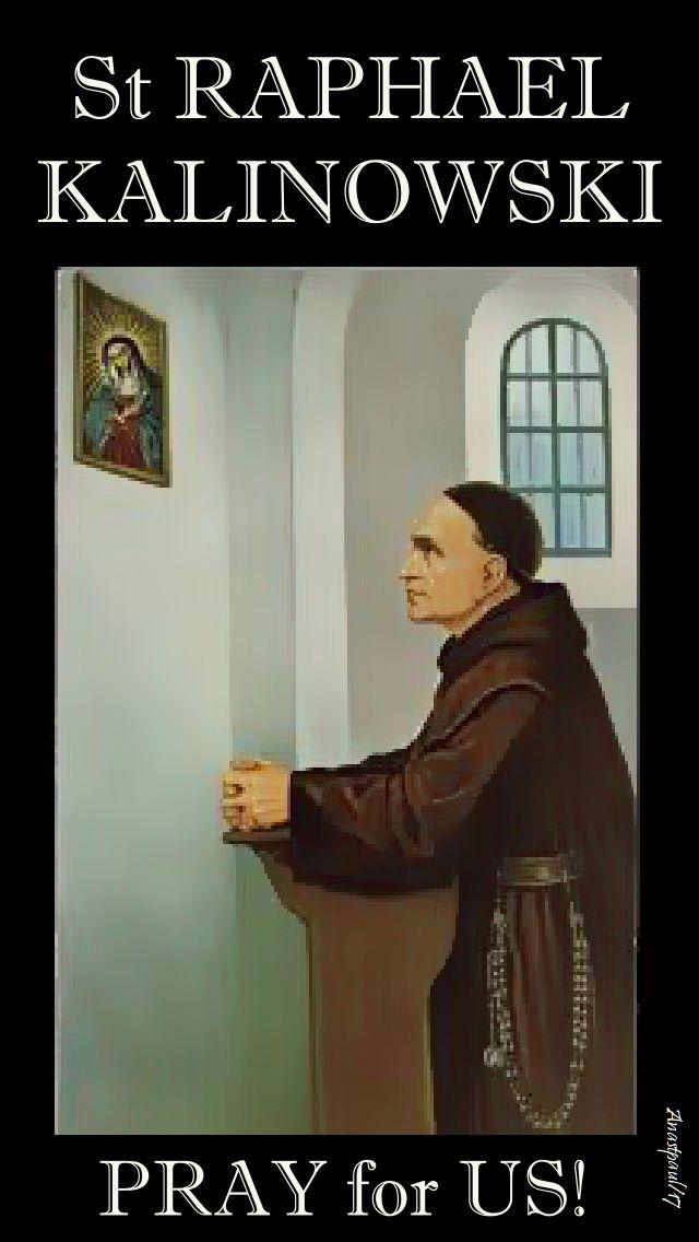 st raphaelk kalinowski - pray for us - 15 nov 2017