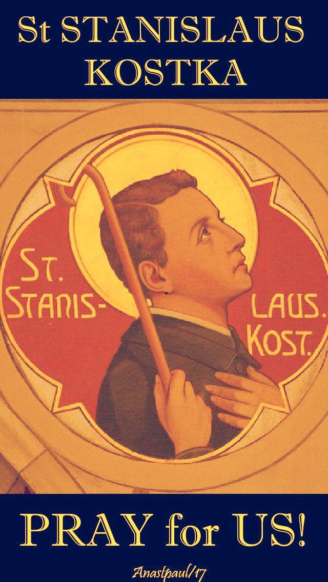 st stanislaus - pray for us - 13 nov 2017 - no 4