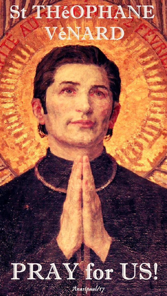 St Théophane Vénard - pray for us - 6 nov 2017