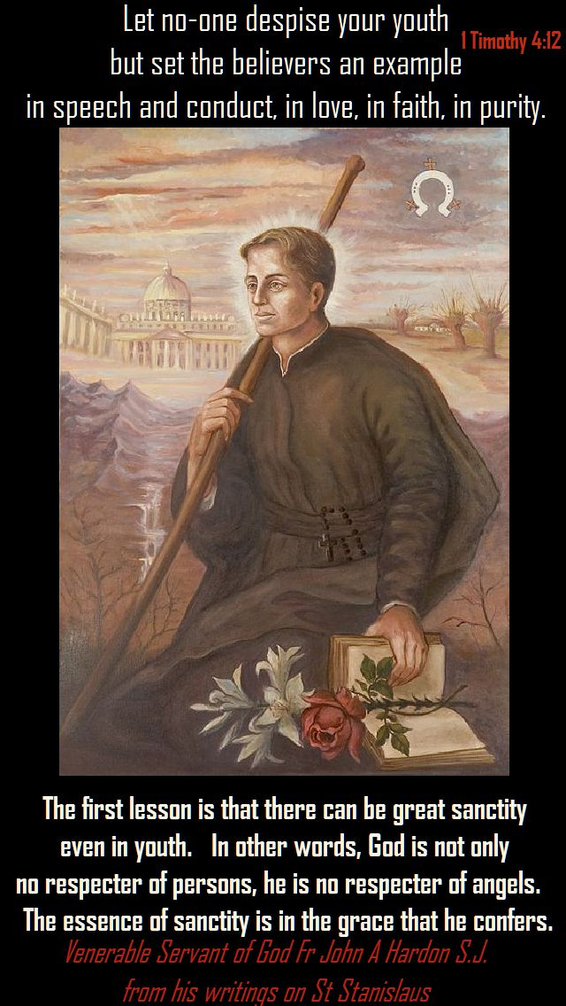 the first lesson is that - fr john a hardon on st stanislaus - 13 nov 2017