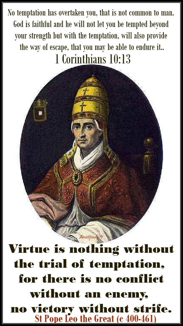 virtue is nothing without - st leo the great - 10 nov 2017