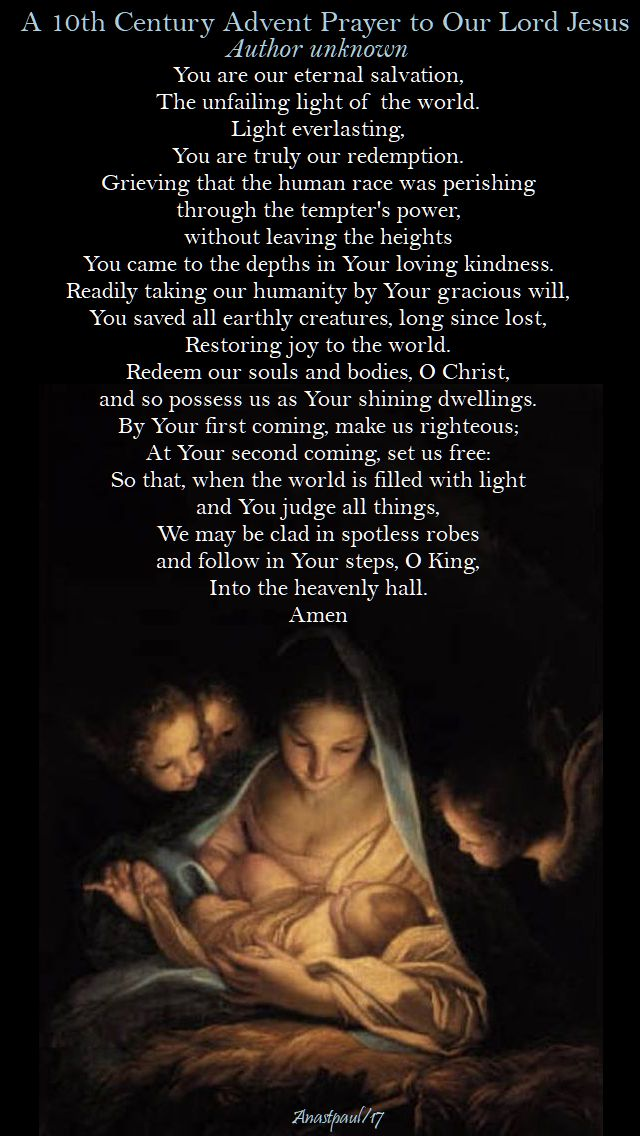 a 10th century advent prayer - 9 dec 2017