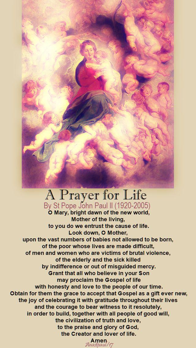 a prayer for life - st pope john paul - 28 dec 2017