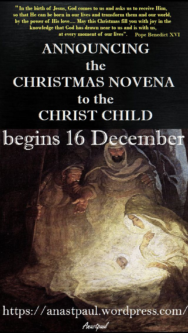 ANNOUNCING - CHRISTMAS NOVENA TO THE CHRIST CHILD begins 16 DEC - 2017