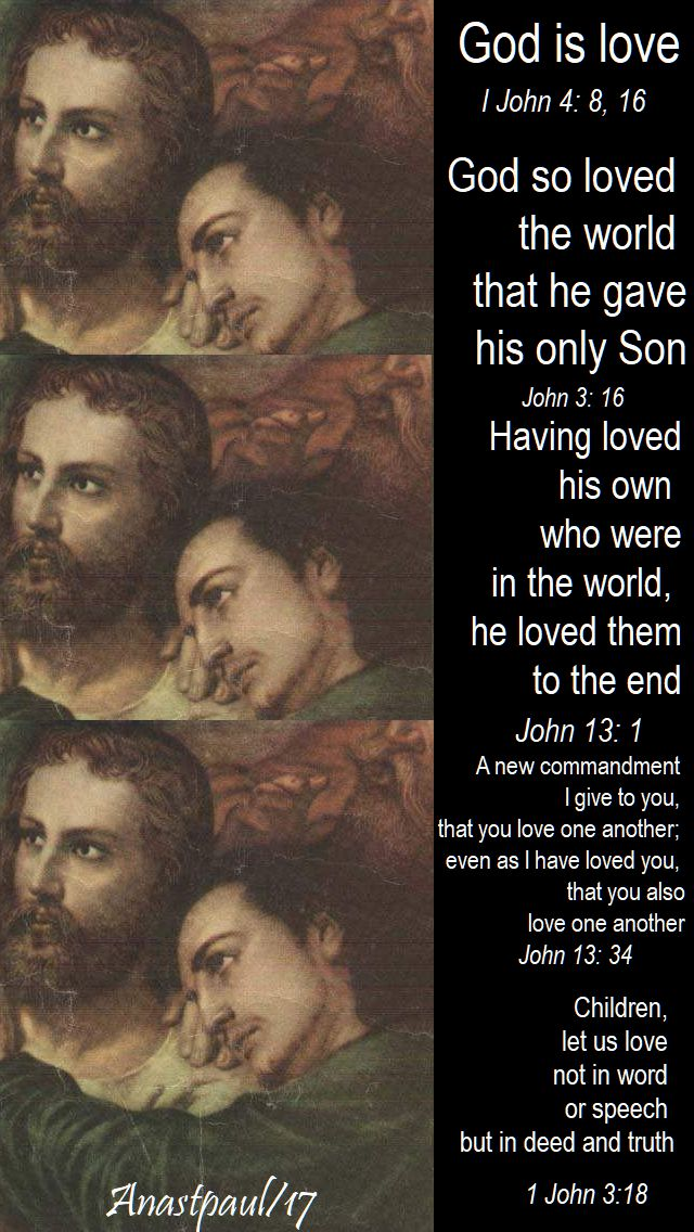 god is love - from various of John's texts - 27 dec 2017