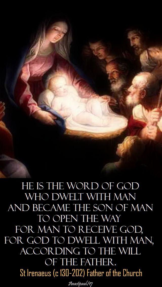 he is the word of god - st irenaeus - 19 dec 2017