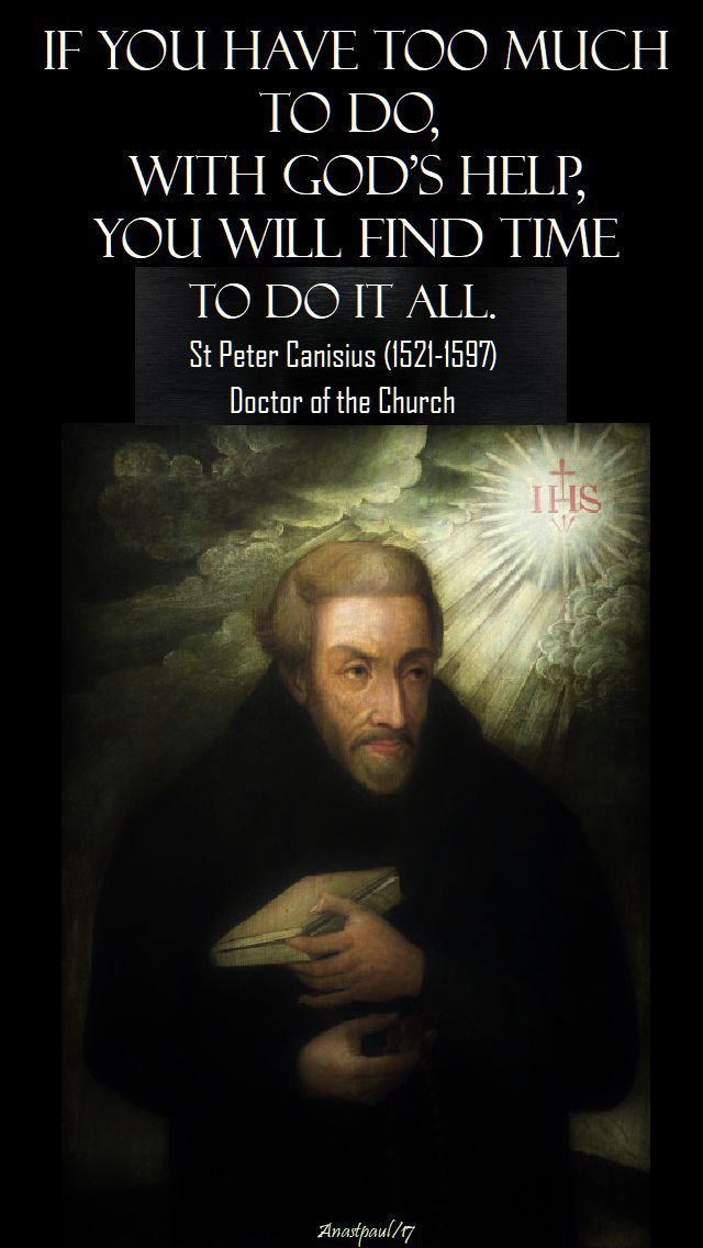 if you have too much to do - st peter canisius - 21 dec