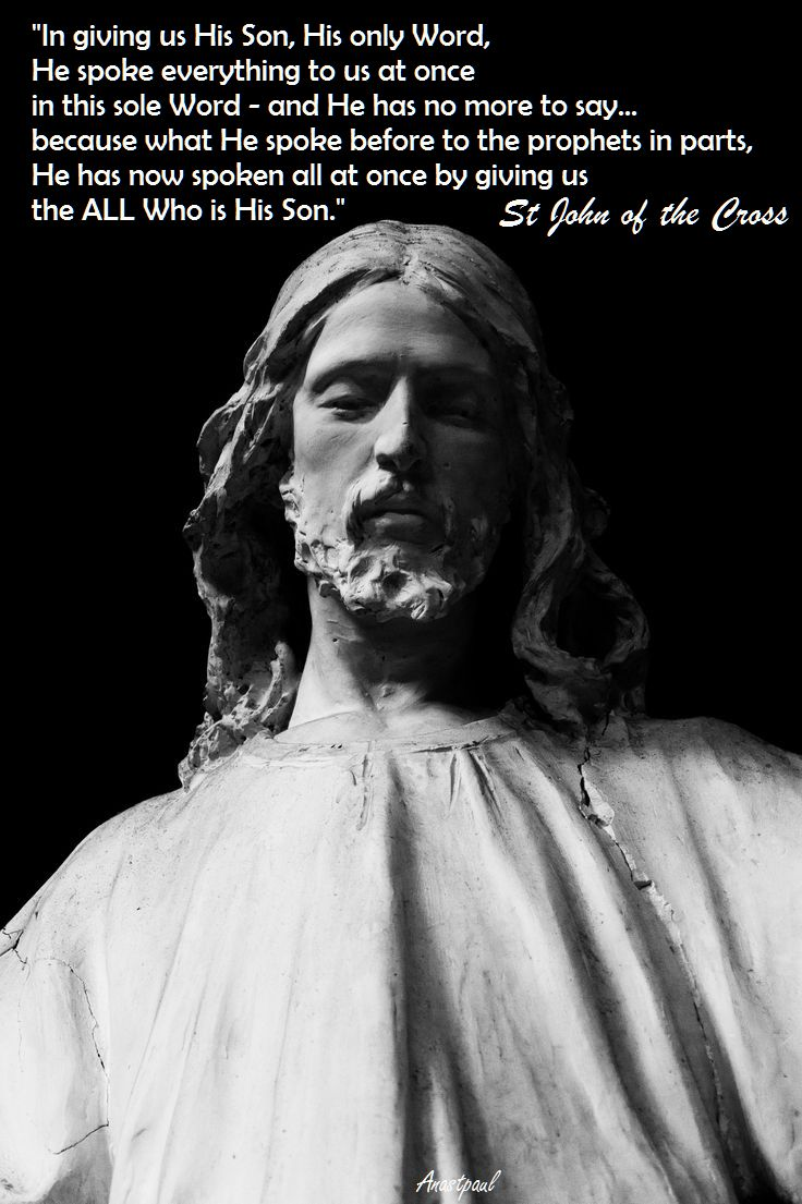 in giving us his son - st john of the cross - 14 dec 2016
