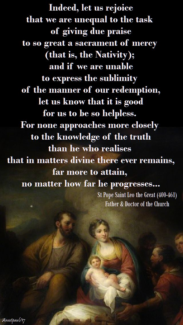 indeed let us rejoice - st pope leo the great - 24 dec 2017