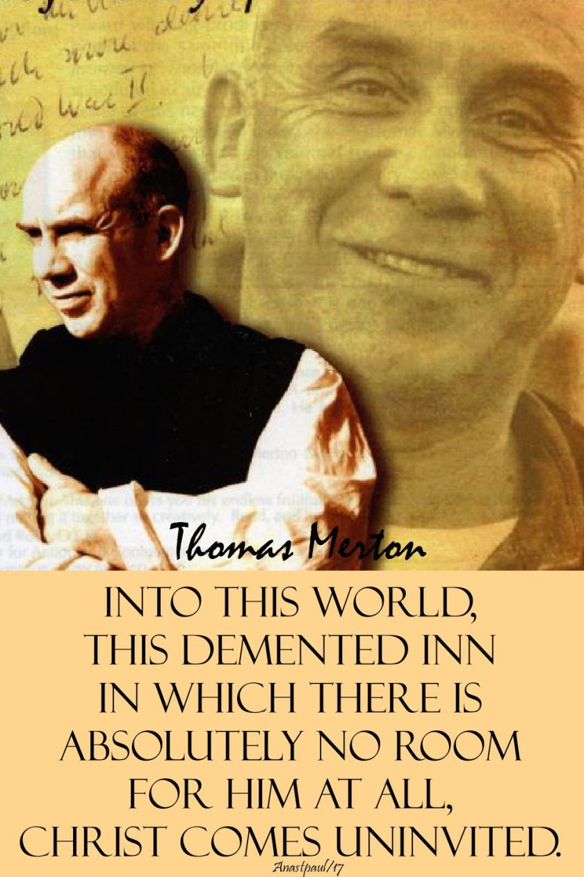 into this world - thomas merton - advent - 5 dec 2017