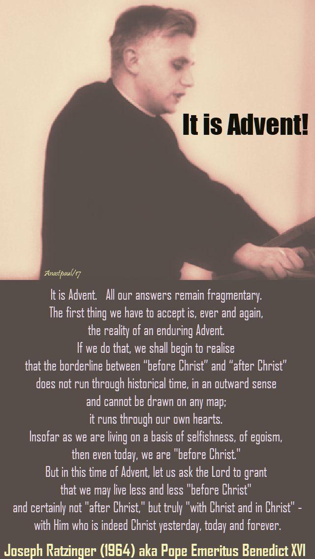 it is advent - ratzinger - benedict - 3 dec 2017