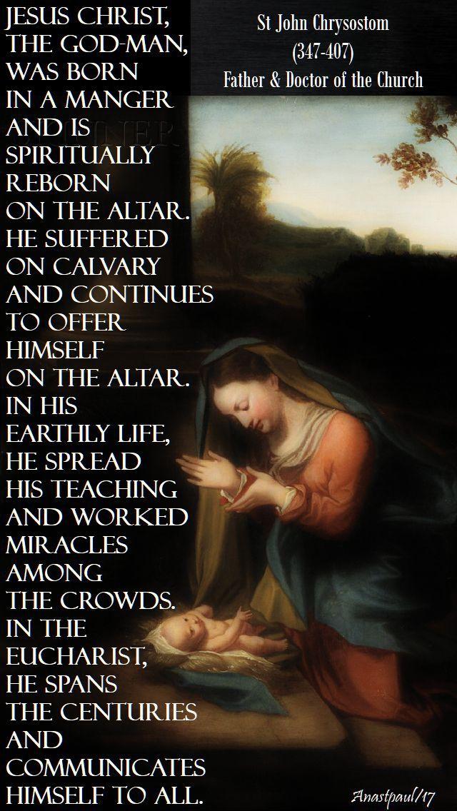 jesus christ the god man - st john chrysostom - 23 dec 2017