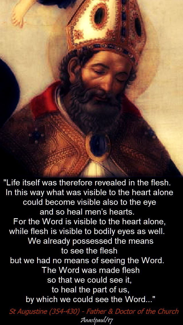 life itself was therefore revealed - st augustine - 27 dec 2017