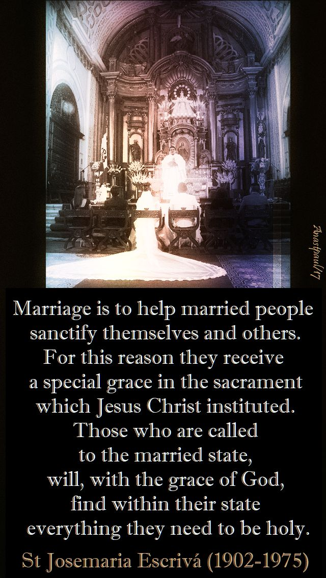 marriage is to help - st josemaria - 31 dec 2017