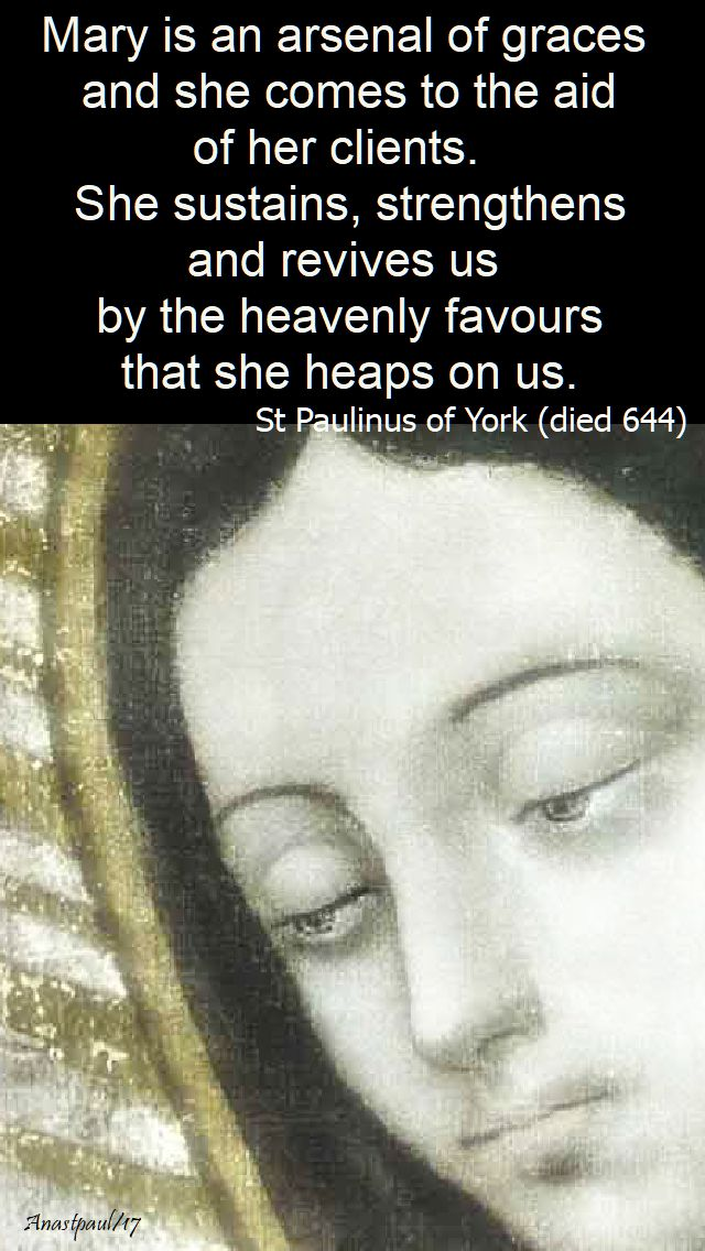 mary is an arsenal of graces - st paulinus - 12 dec 2017