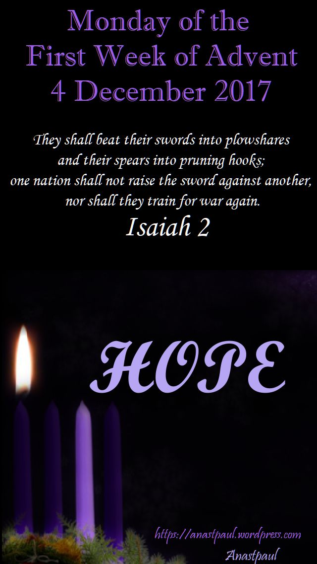 monday of the first week of advent - 4 dec 2017