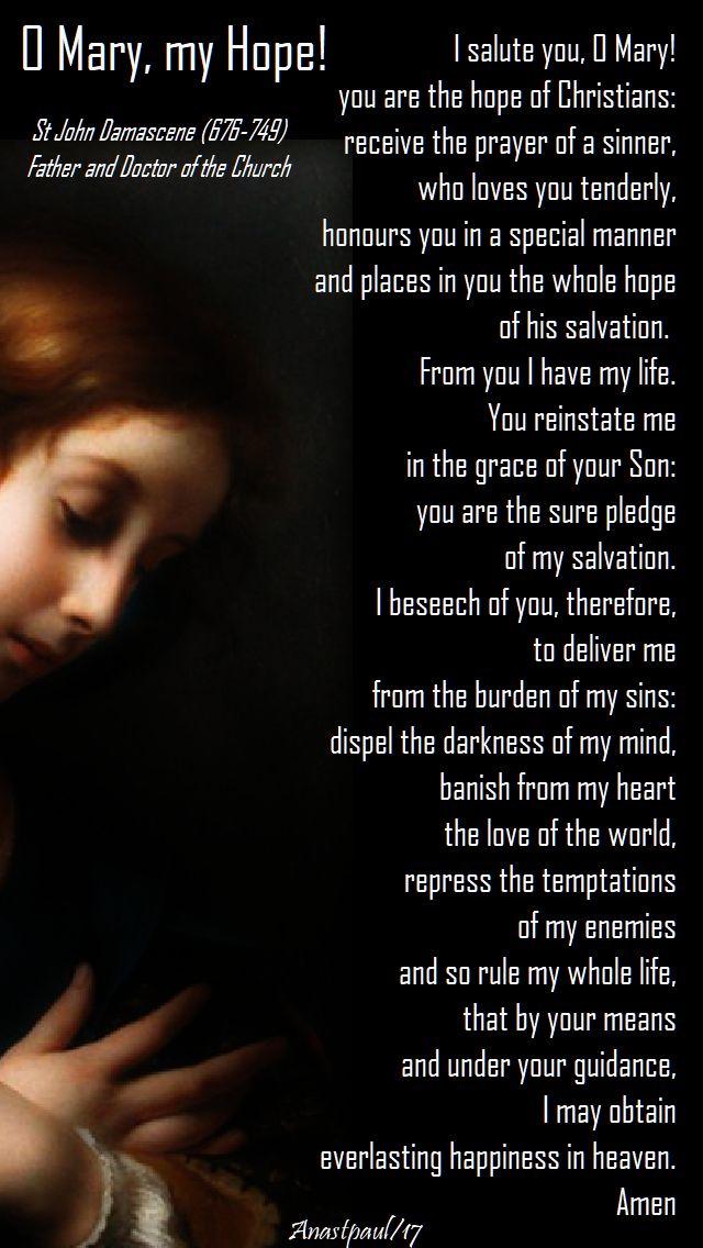 o Mary my Hope - st john damascene - 4 dec 2017 - I salute you, O Mary