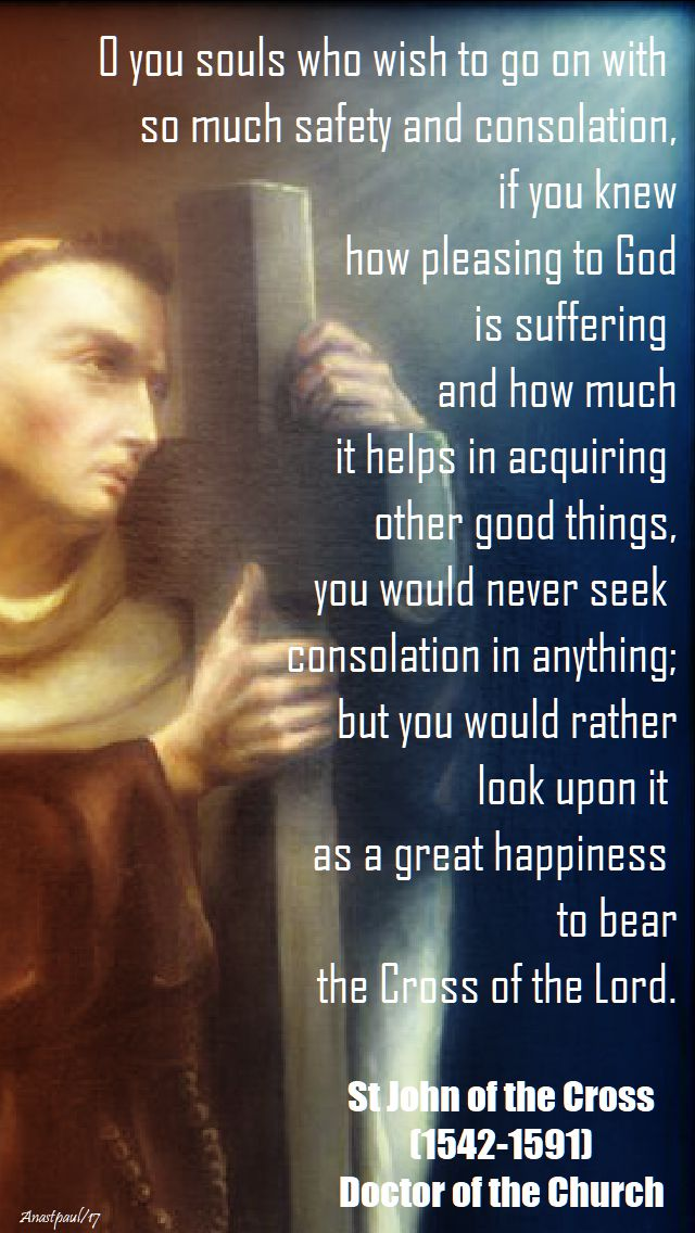 o you souls - st john of the cross - 14 dec 2017