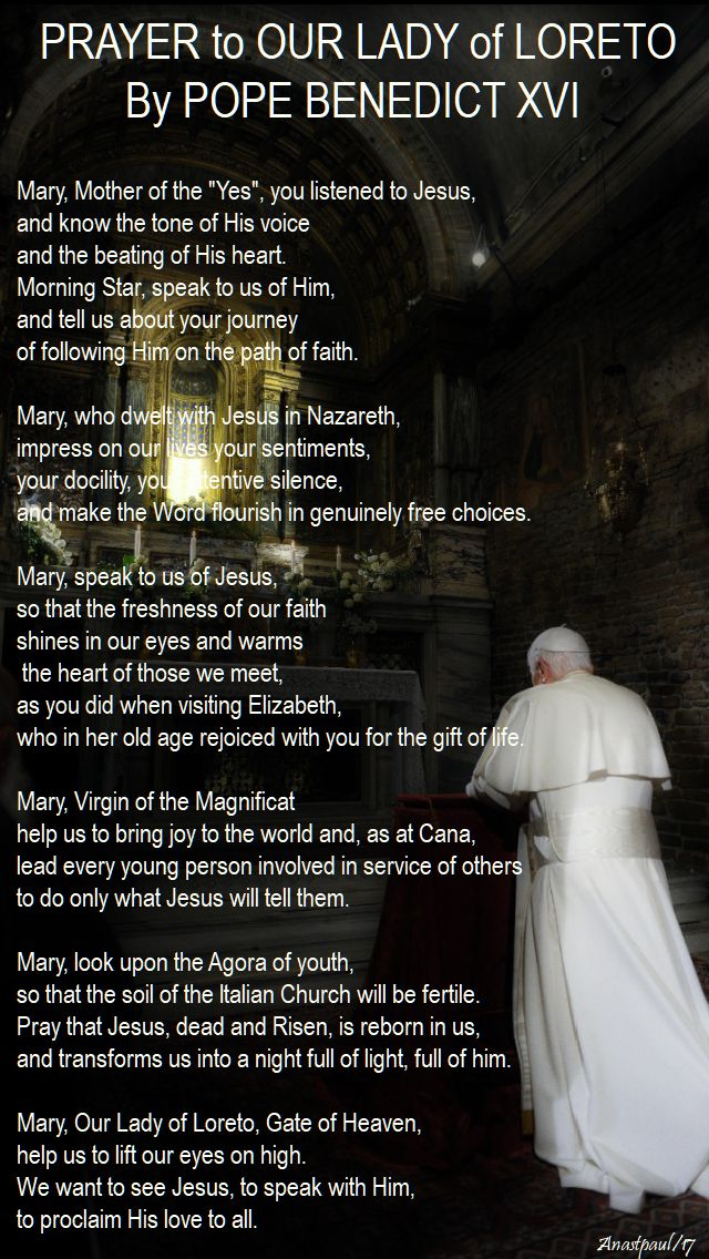 prayer to our lady of loreto by pope benedict - 2012 - made 10 dec 2017