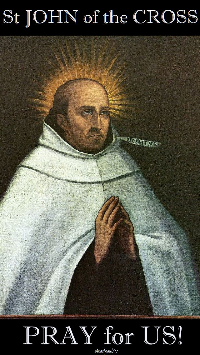 st john of the cross pray for us - 14 dec 2017
