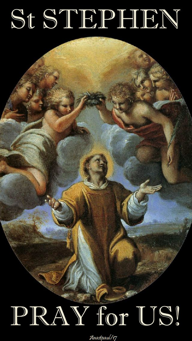 st stephen - pray for us - 2017