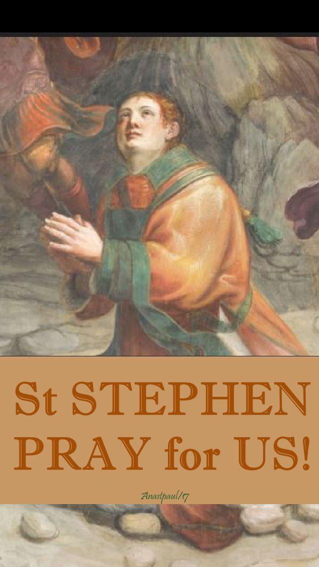 st stephen pray for us
