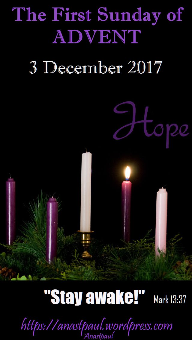 the first sunday of advent year b 3 december anastpaul