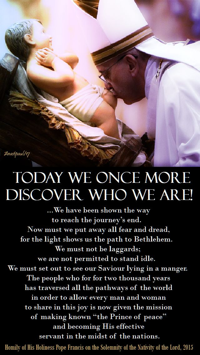 today we once more discover who we are!-pope francis christmas 2015