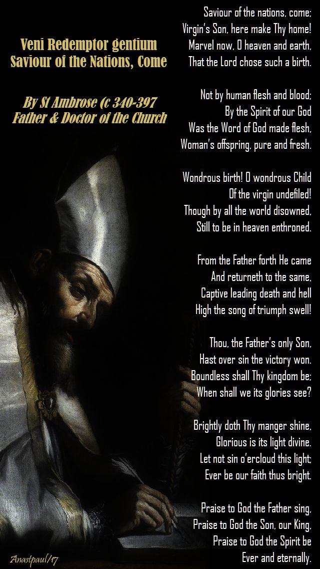 veni redemptor gentium - st ambrose advent him saviour of the nations, come - 7 dec 2017